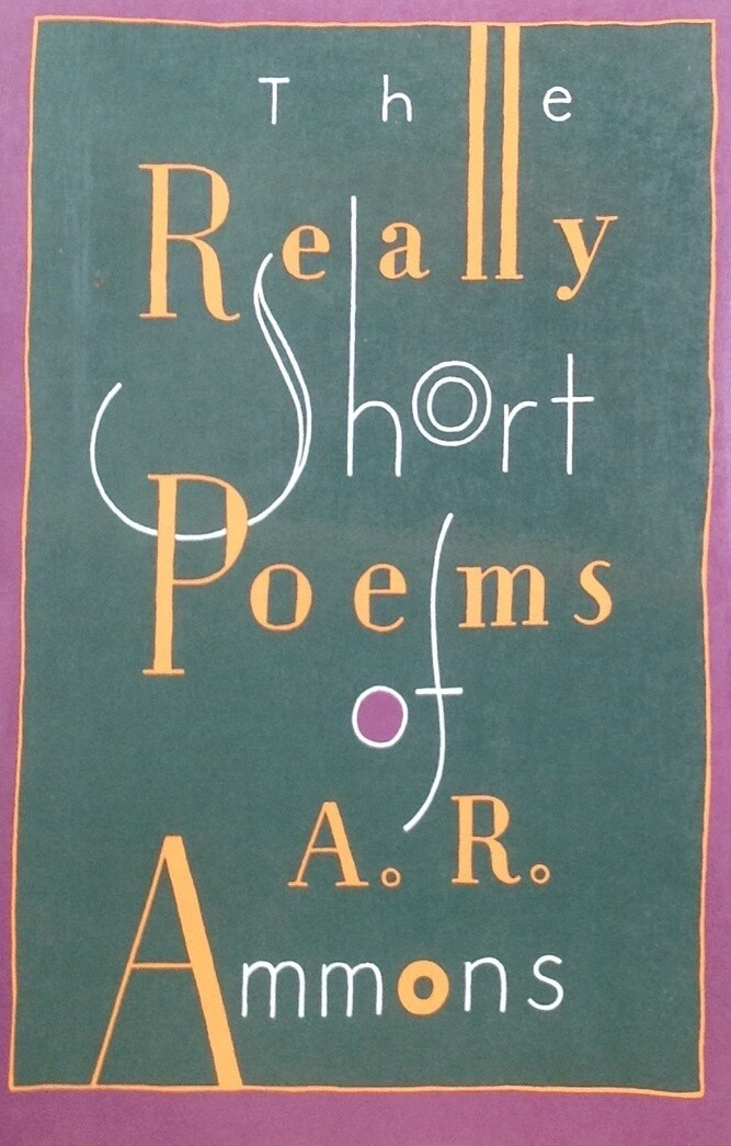 The Really Short Poems of A. R. Amos