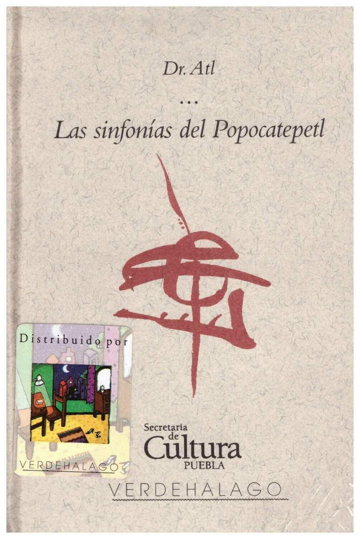 Dr. Atl, Las sinfonías del Popocatépetl