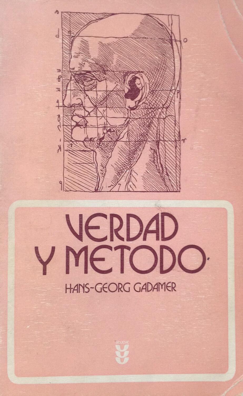 Hans-George Gadamer, Verdad y método