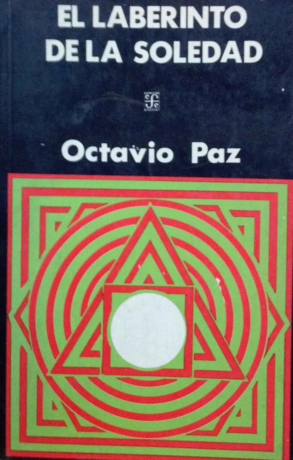 Octavio Paz, El laberinto de la soledad