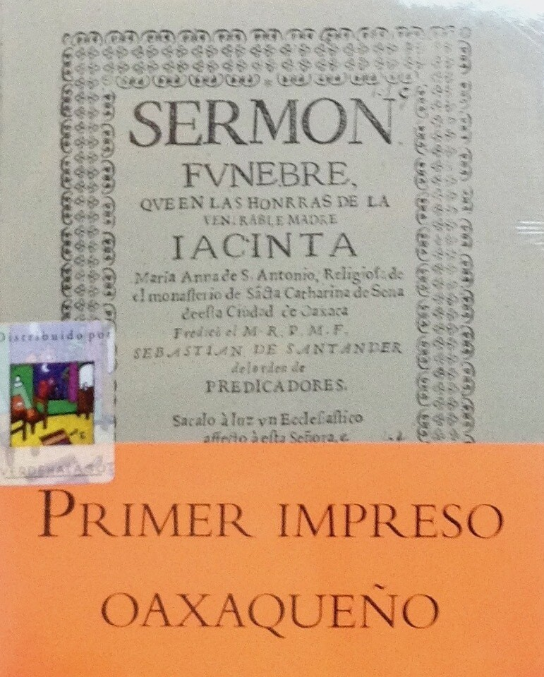 Sermón fúnebre. Primer impreso Oaxaqueño
