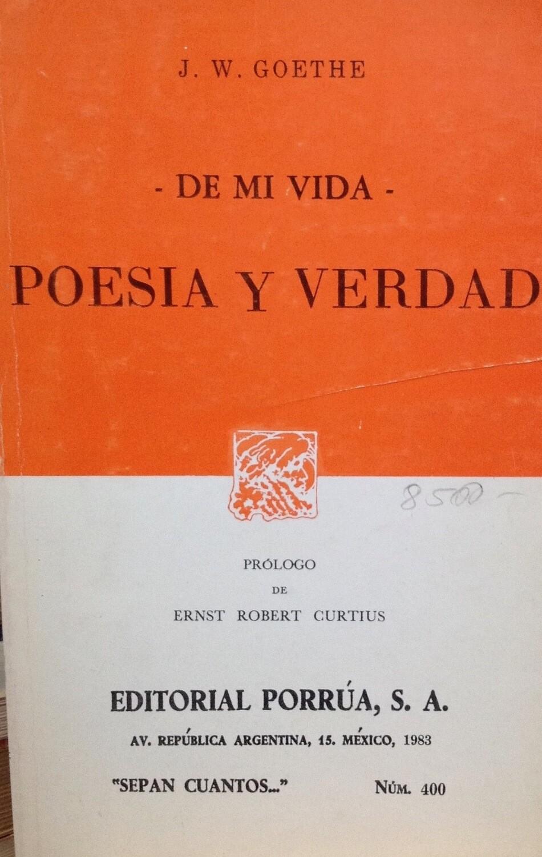Goethe, Poesía y verdad
