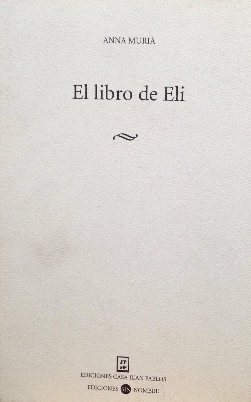 Ann Muriá, El libro de Eli