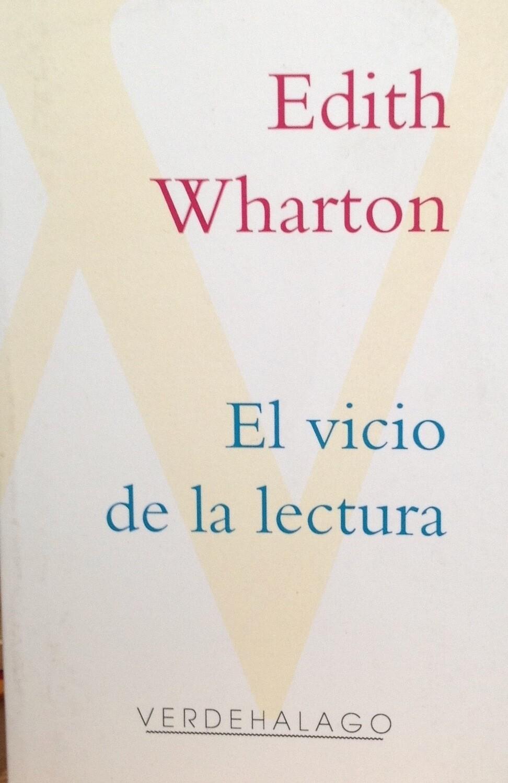 Edith Wharton, El vicio de la lectura