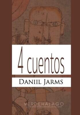 Daniil Jarms, 4 cuentos