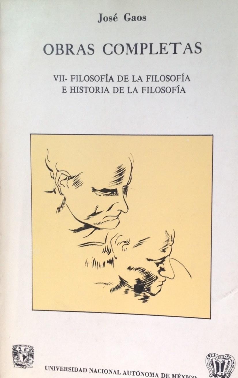 José Gaos, Filosofía de la filosofía
