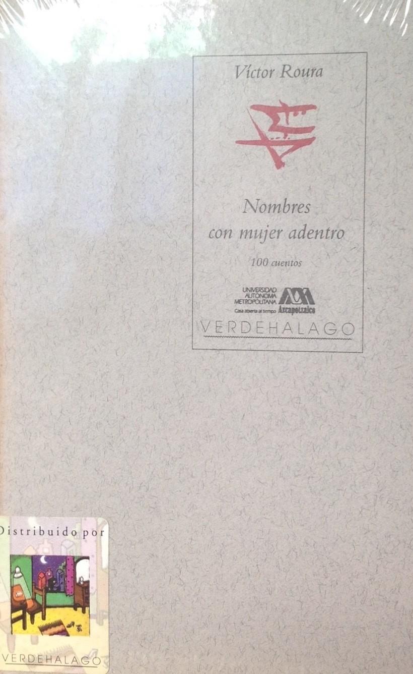 Víctor Roura, Nombres con mujer adentro.