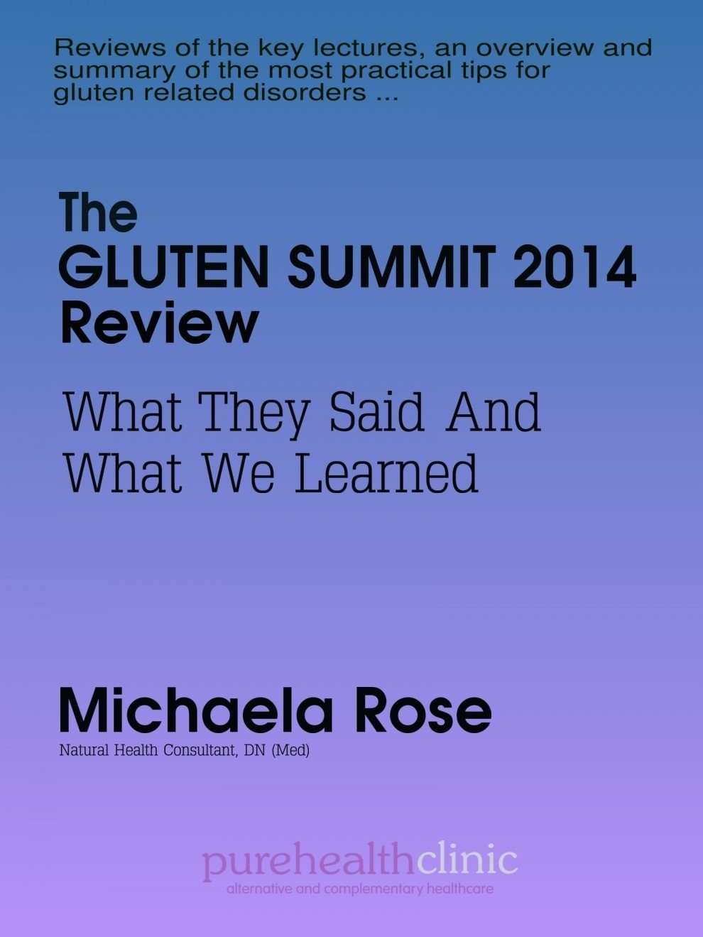 Gluten Summit Review 2014