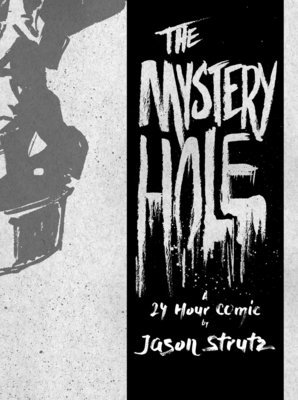 The Mystery Hole - A 24 Hour Comic