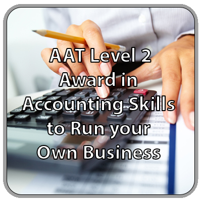 Association of Accounting Technician Level 2 - Award in Accounting Skills to Run your Own Business