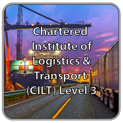 Chartered Institute of Logistics and Transport (CILT) - Level 3