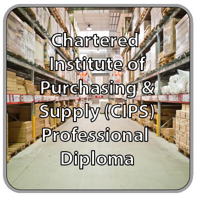 Chartered Institute of Purchasing & Supply (CIPS) - Professional Diploma