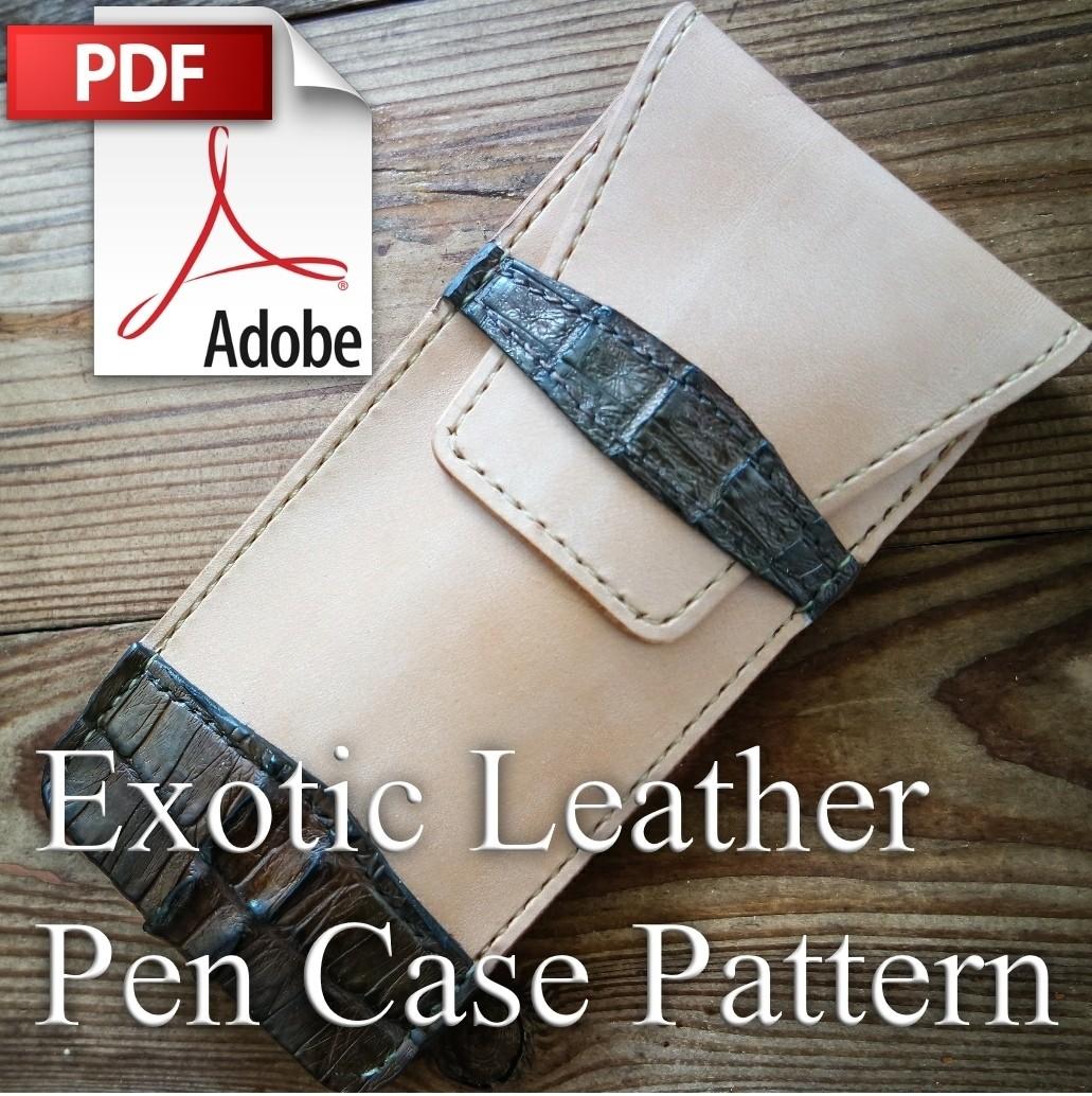 Exotic Leather Pen Case PDF Pattern