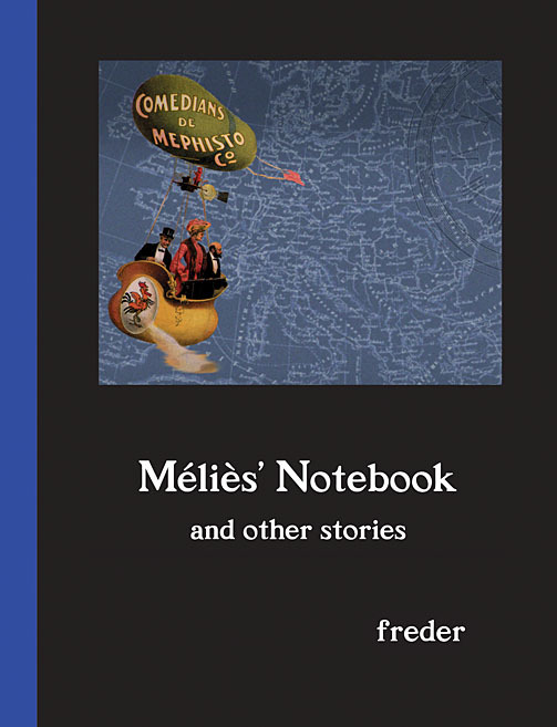 Mélìes' Notebook and Other Stories - PDF Edition