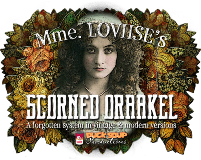 Mme. LOVIISE'S Scorned Oraakel - Choose from Two Styles
