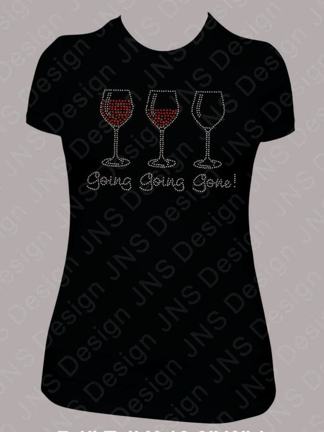 Wine T-shirt - Going, Going, Gone