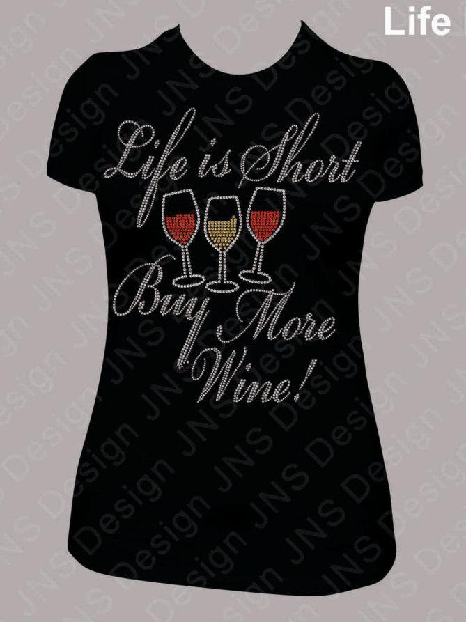 Wine T-shirt - Buy More Wine