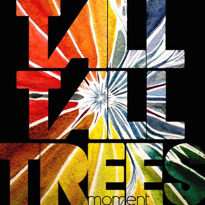Tall Tall Trees - moment CD