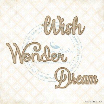 Wish Wonder Dream