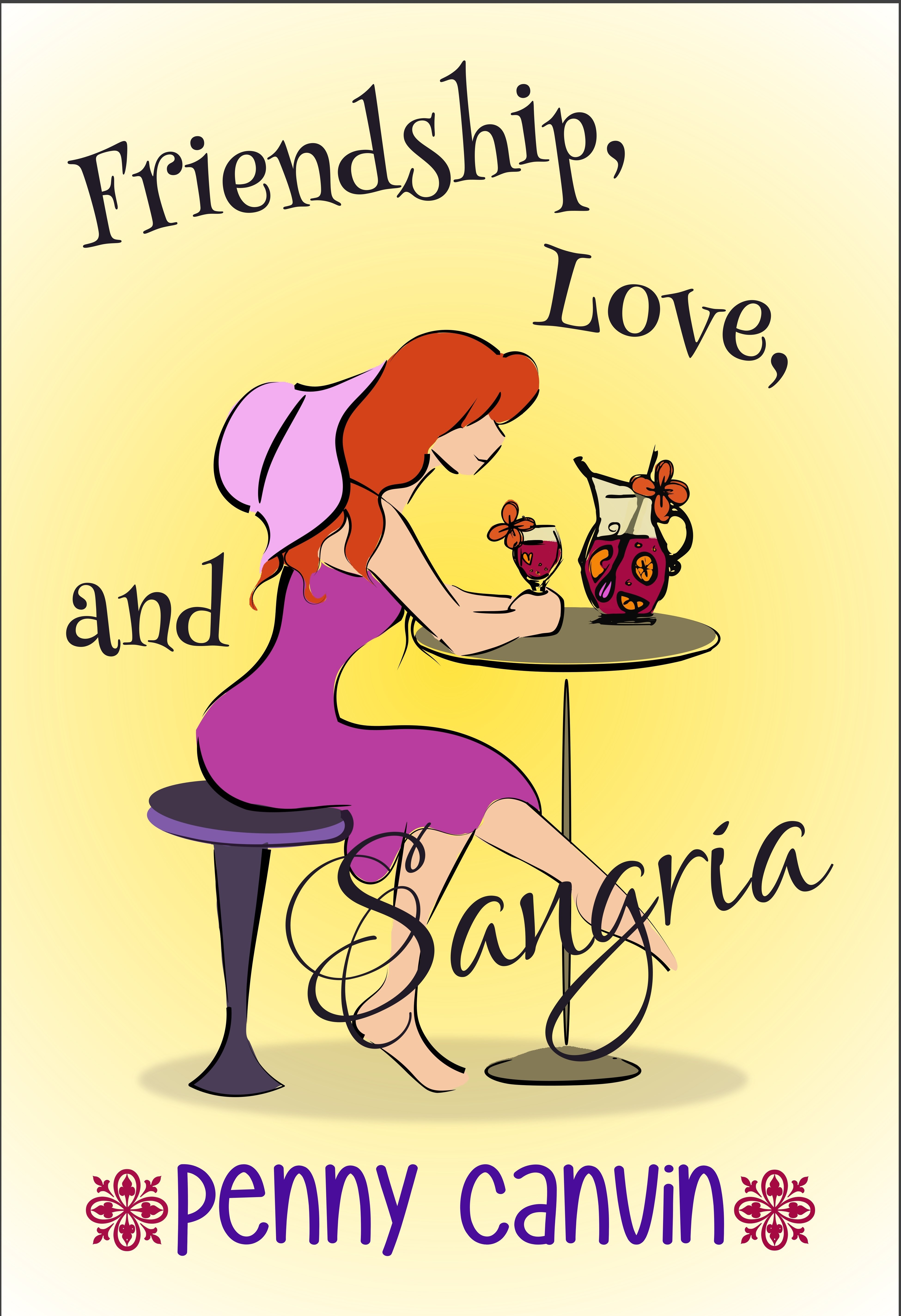 Friendship, Love and Sangria 978-0-9930820-7-8