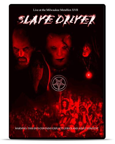 Slave Driver Live at the Milwaukee Metalfest XVII [DVD]