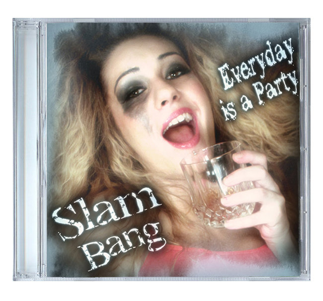 Everyday is a Party by Slam Bang [CD]