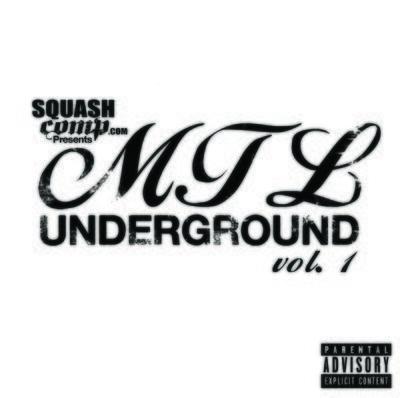 SquashComp.com Presents: MTL Underground Vol.1 (Hard Copy)