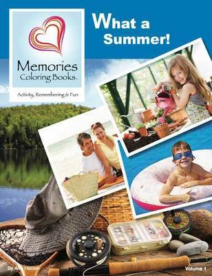 What a Summer! - Memories Coloring Books, Vol 1