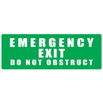 Emergency Exit Do Not Obstruct Sign