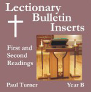Lectionary Bulletin Inserts, Year B: First and Second Readings