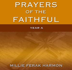 Prayers of the Faithful, Year A