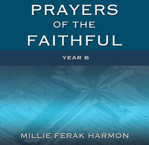 Prayers of the Faithful, Year B