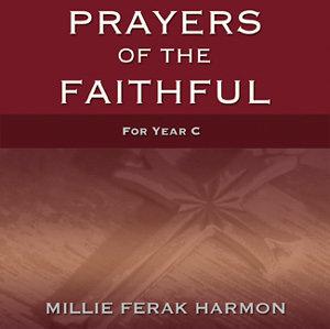 Prayers of the Faithful, Year C