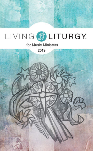 Living Liturgy for Music Ministers 2019