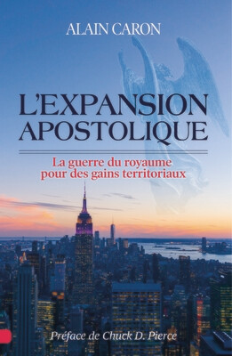 L'expansion apostolique - Alain Caron