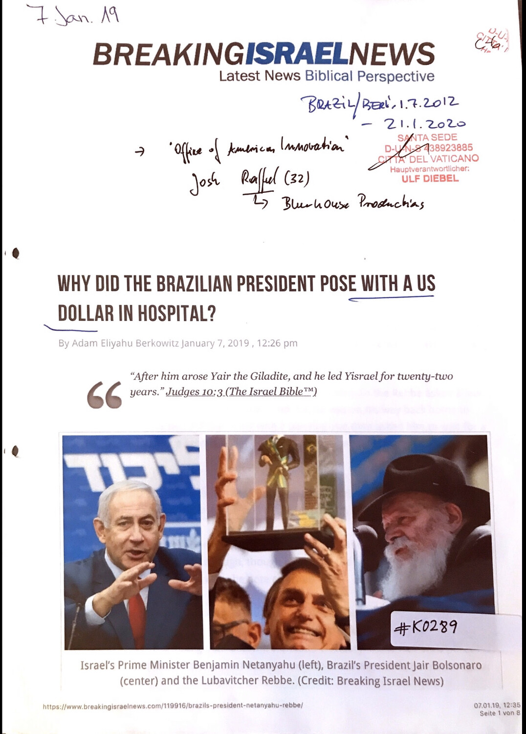 #K0289 l Breaking Israel News - Why did the Brazilian President pose with a US Dollar in hospital?