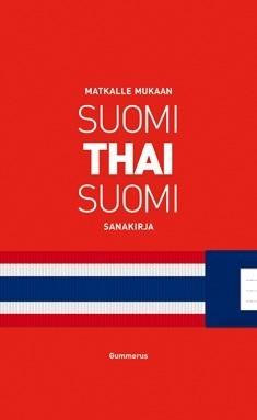 Pajunen Elizabet, Pajunen Yrjö, Markkanen Jyrki, Kaewphan Suwisa: Suomi-thai-suomi sanakirja