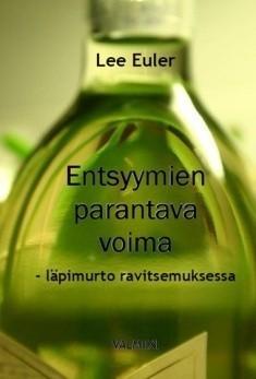 Euler Lee: Entsyymien parantava voima