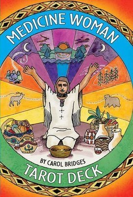 Bridges Carol: Medicine Woman Tarot Deck