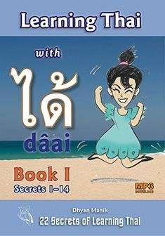 Dhyan Manik: Learning Thai with dâai - Book I (+MP3 download)