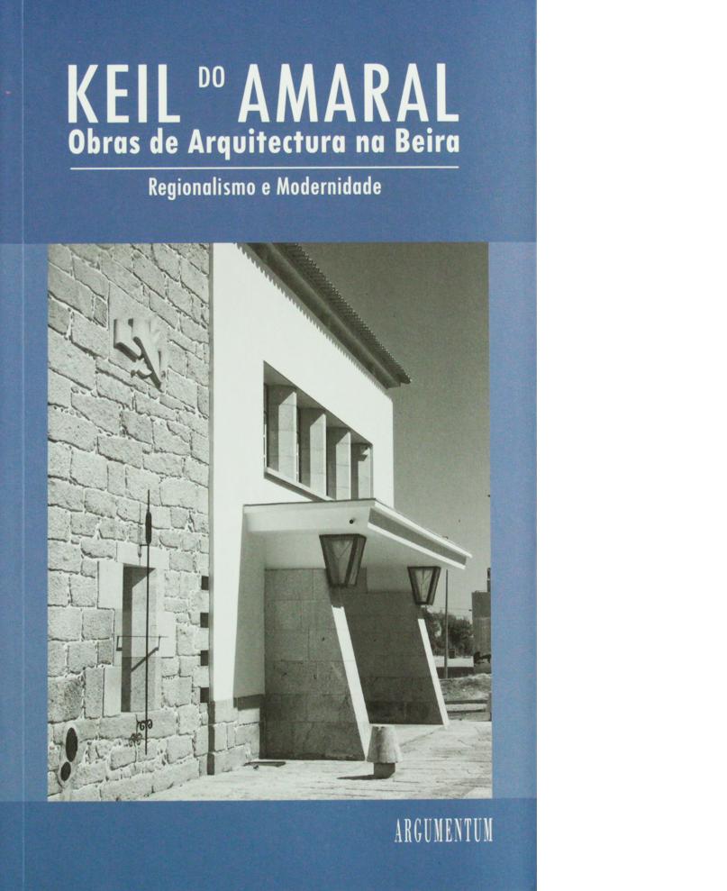 Keil do Amaral - Obras de Arquitectura na Beira