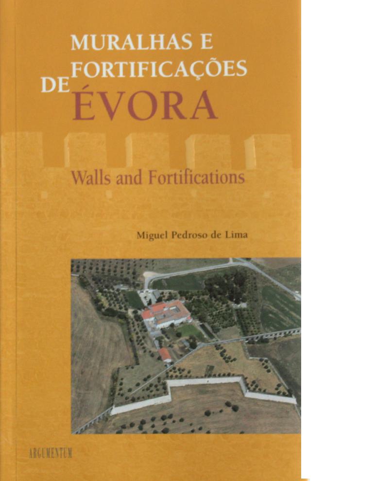 Muralhas e Fortificações de Évora - Évora Walls and Fortifications