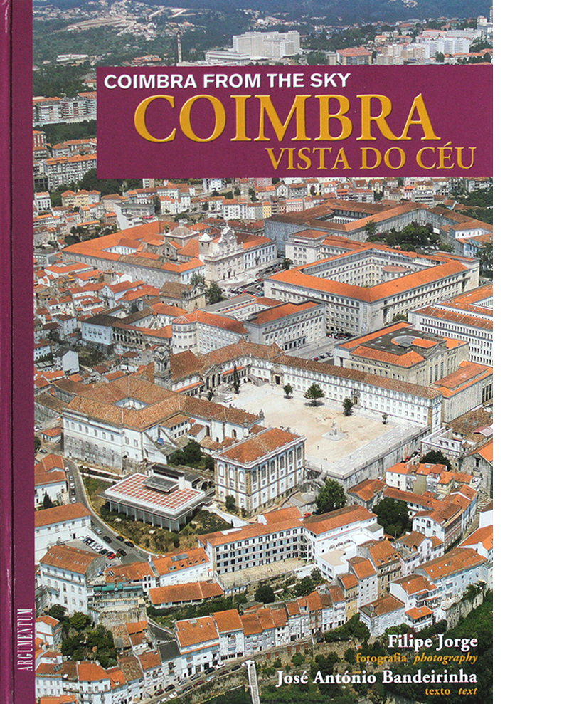 Coimbra Vista do Céu - Coimbra From the Sky
