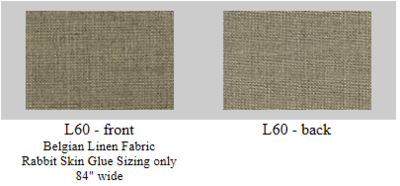 L60: Belgian linen, rabbit skin glue size only- 60