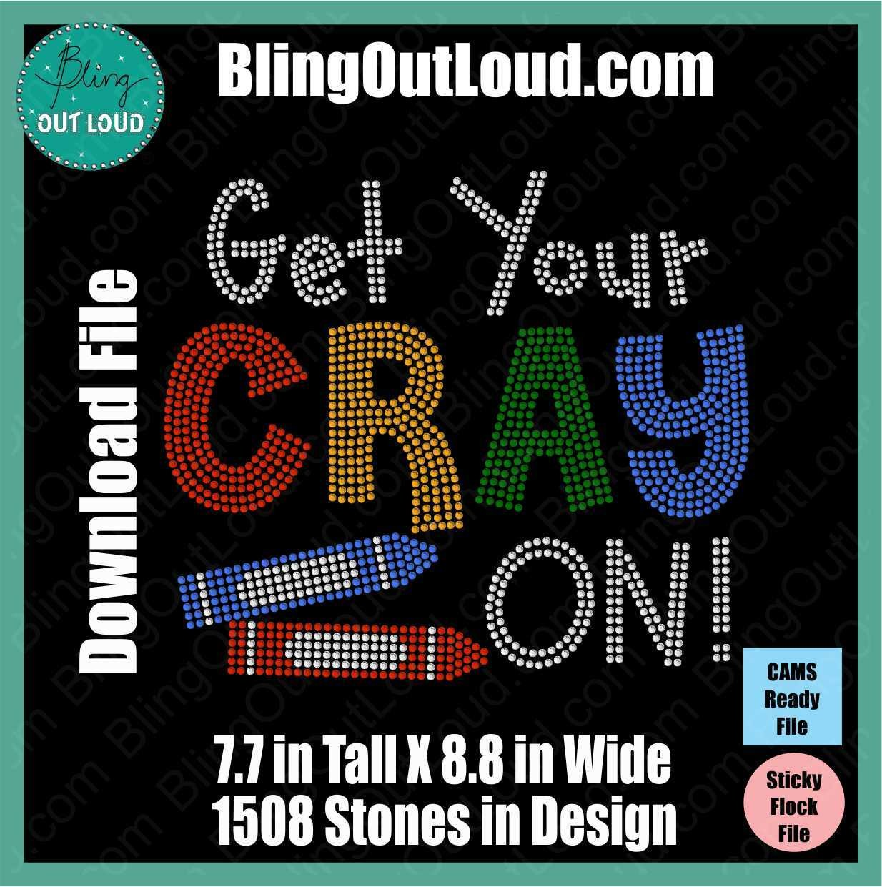 Get Your Cray On DIY Rhinestone Download File for Templates or CAMS/ProSpangle