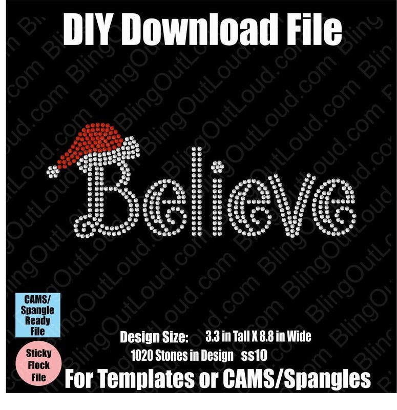 Believe Christmas Santa Hat DIY Rhinestone Download File for Templates or CAMS/ProSpangle