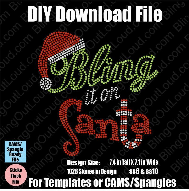 Bling it On Santa Christmas DIY Rhinestone Download File for Templates or CAMS/ProSpangle
