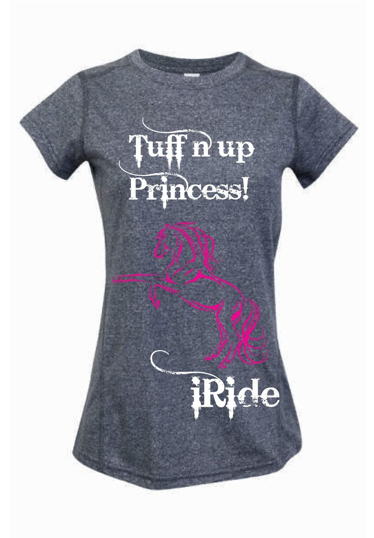 """""""Tuff n Up Princess"""" Tee - Ladies Greatness Tee"""