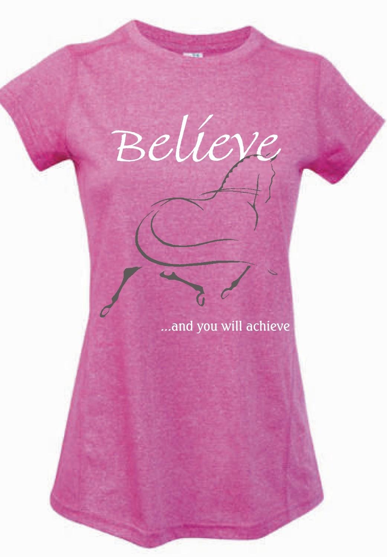 """""""Believe"""" Tee - Ladies Greatness Tee"""