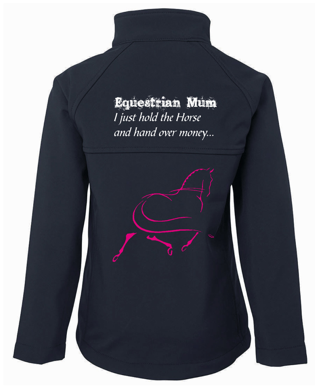 """Equestrian Mum"" Jacket - Ladies Soft Shell Jacket"